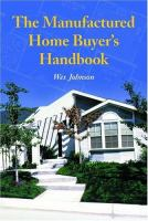 The Manufactured Home Buyer's Handbook