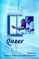 The New Queer Aesthetic on Television