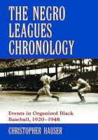 The Negro Leagues Chronology