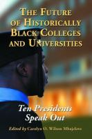 The Future of Historically Black Colleges and Universities