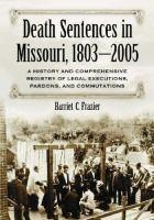 Death Sentences in Missouri, 1803-2005