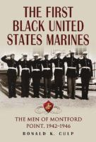 The First Black United States Marines