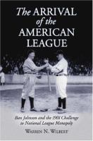 The Arrival of the American League