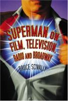 Superman on Film, Television, Radio, and Broadway
