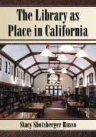The Library as Place in California