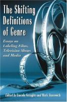 The Shifting Definitions of Genre
