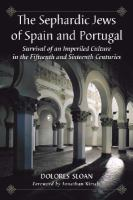 The Sephardic Jews of Spain and Portugal