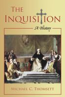 Inquisition: A History