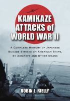 Kamikaze Attacks of World War II