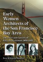 Early Women Architects of the San Francisco Bay Area
