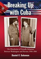 Breaking up With Cuba