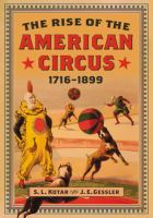 The Rise of the American Circus, 1716-1899
