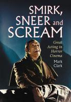 Smirk, Sneer and Scream