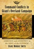 Command Conflicts in Grant's Overland Campaign