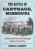 The Battle of Carthage, Missouri