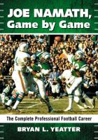 Joe Namath, Game by Game