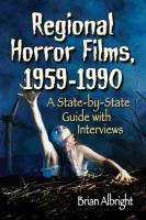 Regional Horror Films, 1958-1990