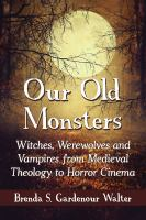 Our Old Monsters