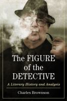 The Figure of the Detective