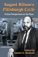 August Wilson's Pittsburgh Cycle