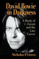 David Bowie in Darkness