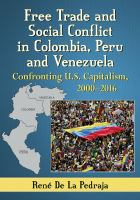 Free Trade and Social Conflict in Colombia, Peru and Venezuela