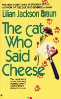 The Cat Who Said Cheese: The Cat Who Series, Book 18