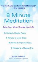 8 Minute Meditation: Quiet Your Mind, Change Your Life