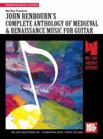 Mel Bay's Complete Anthology of Medieval & Renaissance Music for Guitar