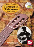 Mel Bay Presents Tarrega In Tablature