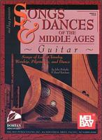 Mel Bay Presents Songs & Dances of the Middle Ages