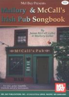 Mel Bay Presents Mallory & McCall's Irish Pub Songbook