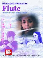 Mel Bay presents Illustrated method for flute