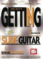 Mel Bay's Getting Into Slide Guitar