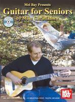 Mel Bay Presents Guitar For Seniors