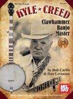Kyle Creed, Clawhammer Banjo Master