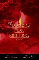 Flowers for Mei-ling