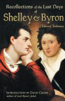 Recollections of the Last Days of Shelley & Byron