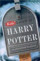 Kids' Letters to Harry Potter From Around the World