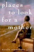 Places to Look for A Mother