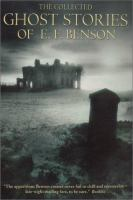 The Collected Ghost Stories Of E.F. Benson