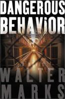 Dangerous Behavior