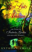 The Lost Lady of the Amazon