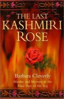 The Last Kashmiri Rose