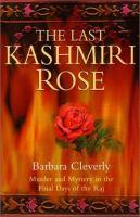 The Last Kashmiri Rose