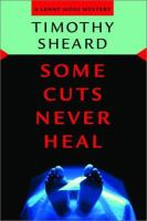 Some Cuts Never Heal
