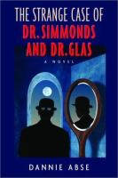 The Strange Case of Dr. Simmonds and Dr. Glas