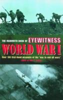 The Mammoth Book of Eyewitness World War I