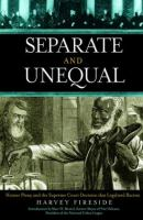 Separate and Unequal