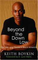 Beyond the Down Low